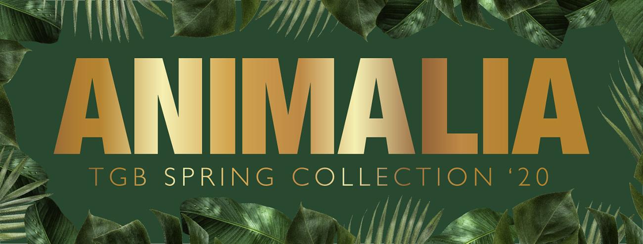 ANIMALIA TGB 2020 SPRING